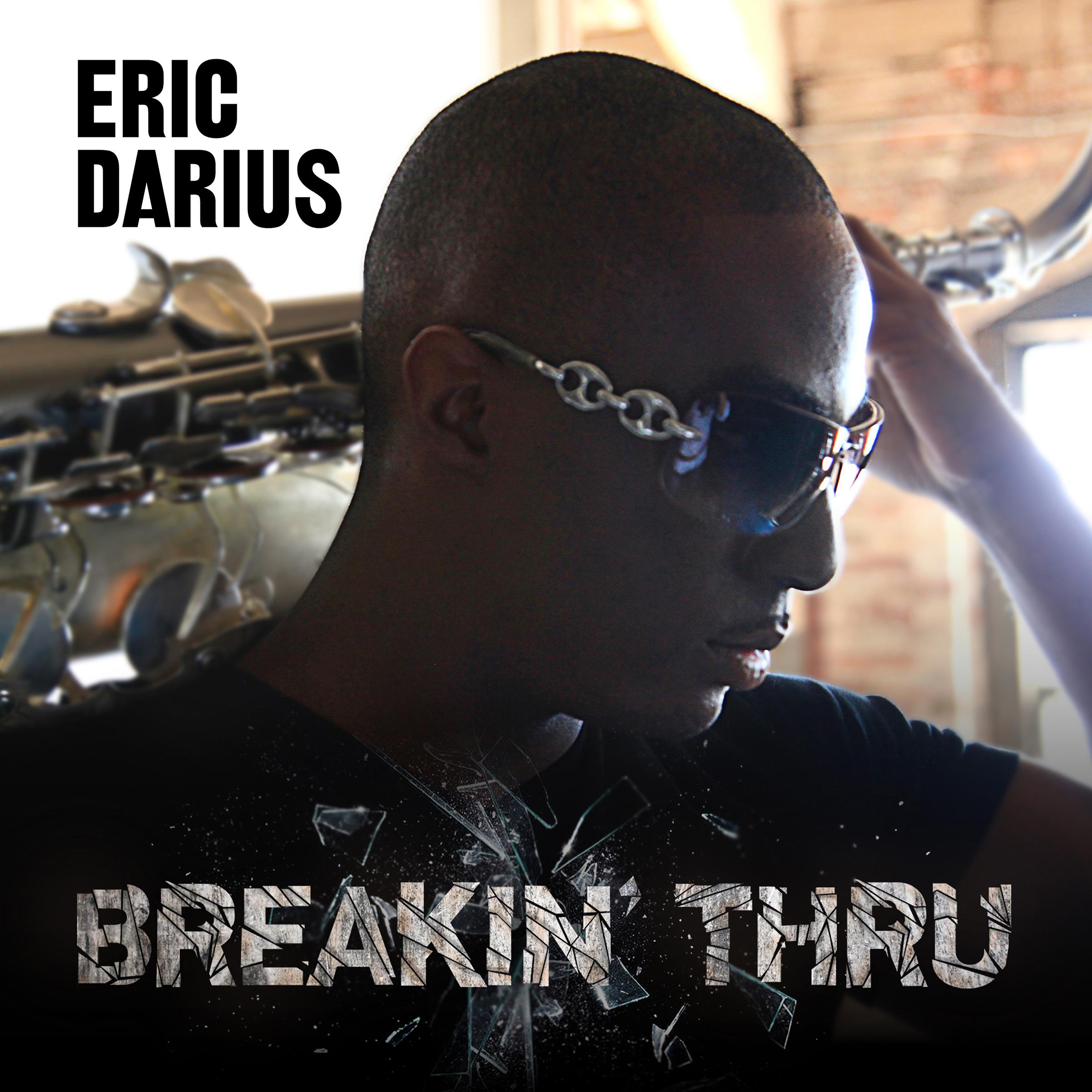 Blake Graduate, Saxophonist Eric Darius To Release New Album